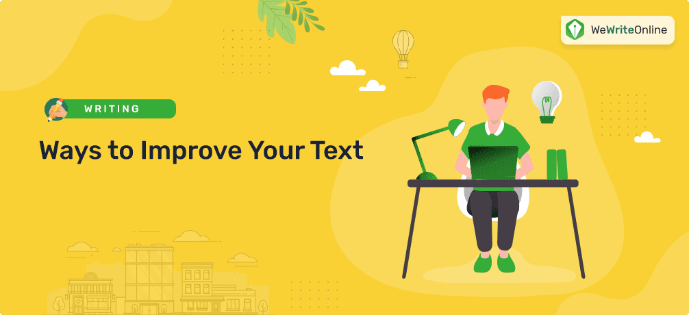 Ways to Improve Your Text