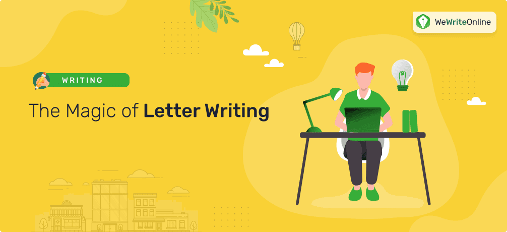 The Magic of Letter Writing