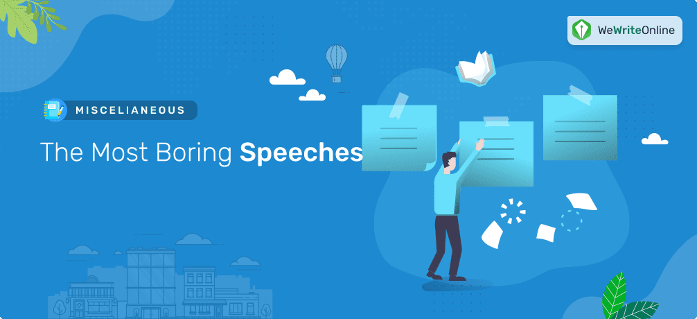 The Most Boring Speeches