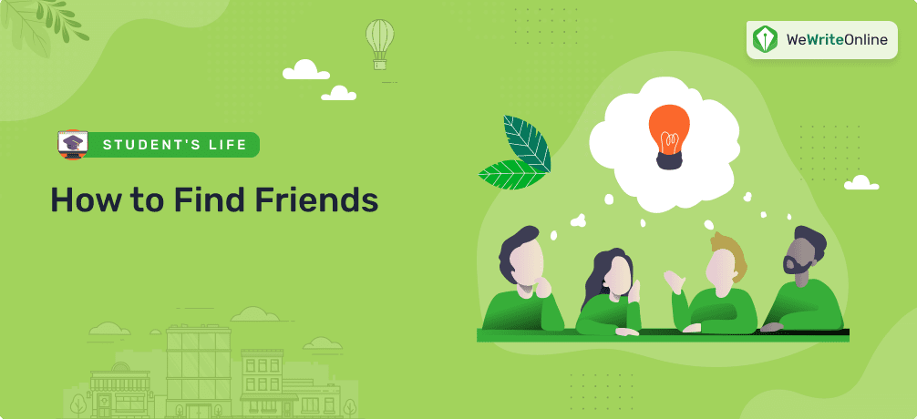 How to Find Friends in University or College