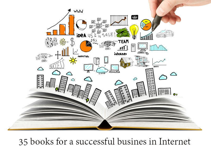 35 books for a successful busines in Internet