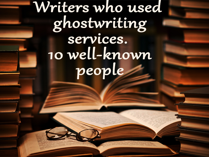 Writers who used ghostwriting services.