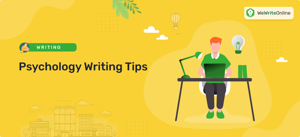 Psychology Writing Tips