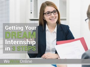 Getting Your Dream Internship in 3 Steps