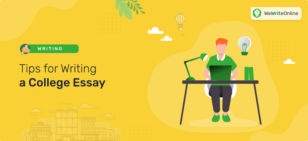 Tips for Writing College Essay