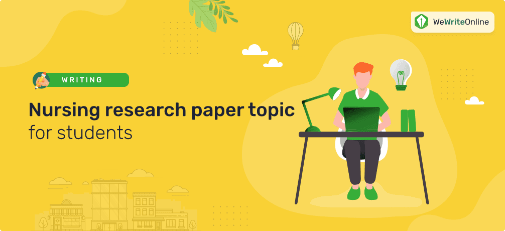 Nursing Research Paper Topic Ideas