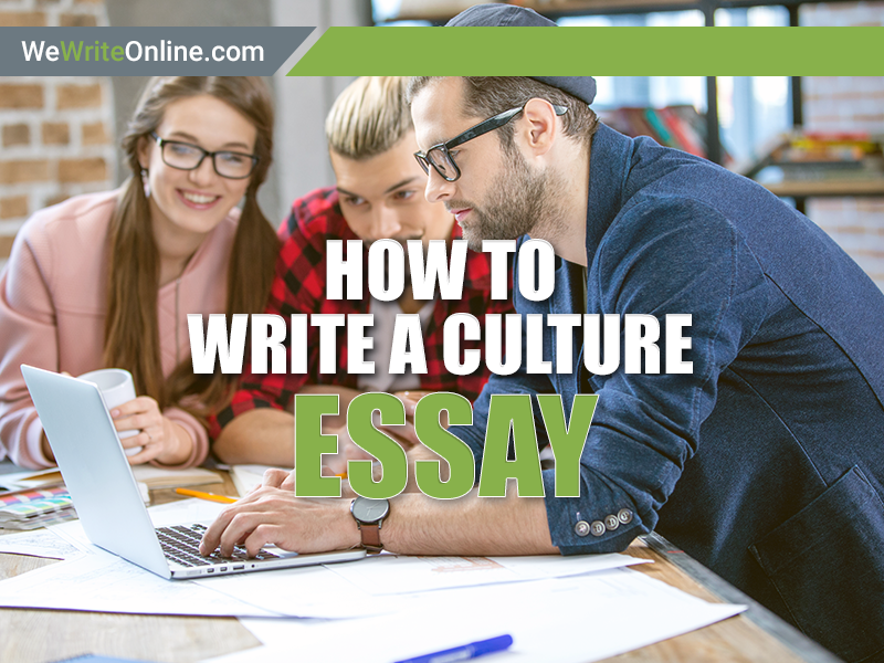 How to Write a Culture Essay