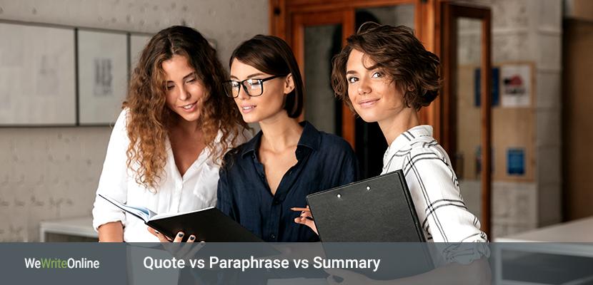 Quote vs Paraphrase vs Summary