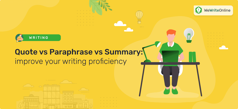 Quote vs Paraphrase vs Summary